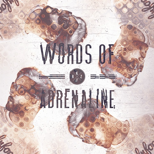 RKZ - #WordsOfAdrenaline [Mixtape] [R&B/Hip-Hop] [Free Download]