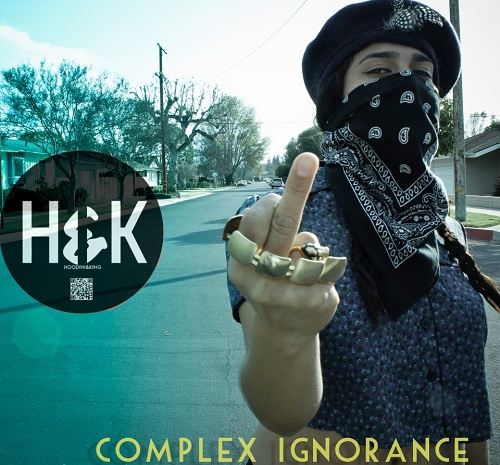 Hoodini & KinG! - Complex Ignorance [Album] [Hip-Hop] [Free Download]