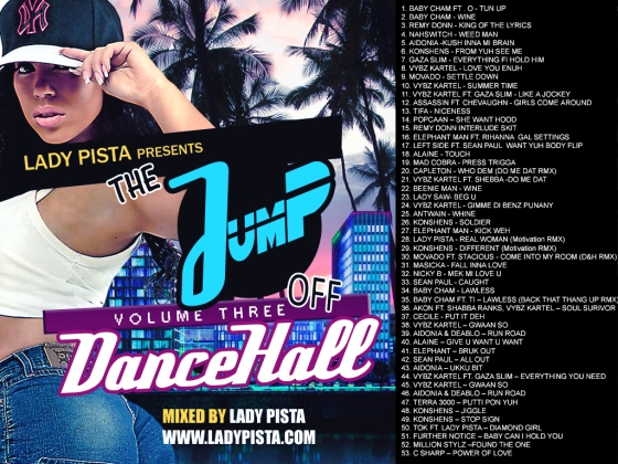 Lady Pista - The Jump Off [Vol 3] [Mixtape] [Dancehall] [Free Download] Tracklist