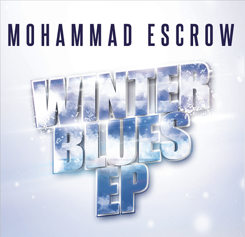 Mohammad Escrow - Winter Blues EP [Hip-Hop] [Free Download]