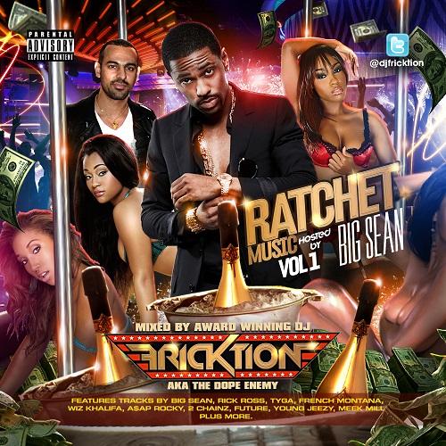 DJ Fricktion - Ratchet Music Vol 1 [Mixtape] [Rap/Hip-Hop] [Free Download]